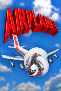 "Poster for the movie ""Airplane!"""