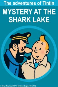 "Poster for the movie ""Tintin and the Lake of Sharks"""