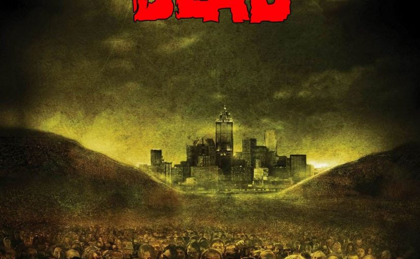 "Poster for the movie ""Land of the Dead"""