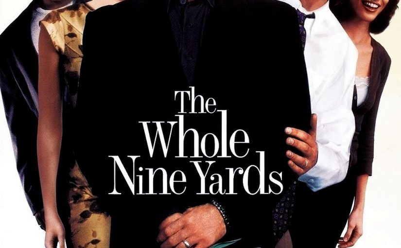 "Poster for the movie ""The Whole Nine Yards"""